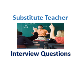 substitute teacher interview que